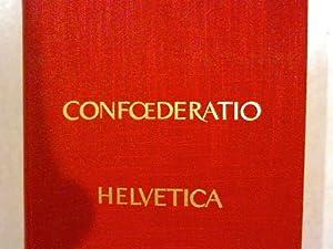 Confoederatio Helvetica, Band 1. Die vielgestaltige Schweiz.: Müller, Hans Richard: