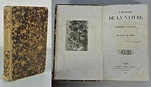 L' Homme de la nature et l' Homme Police. (Oeuvres de Pau de Kock, XIV).: Kock, Ch. Paul ...