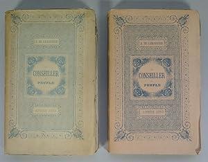 Le Conseiller Du Peuple. Journal par M. A. de Lamartine, Annee 1 (1849) + 2 (1850). (Includes e.g.:...