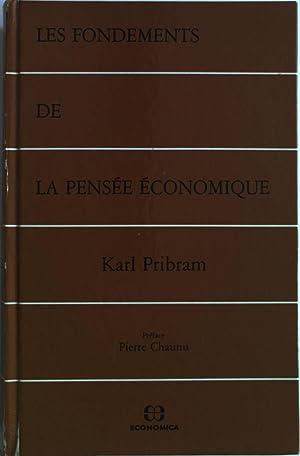 Les fondements de la pensee economique.: Pribram, Karl: