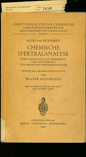 Seth und Ruthard Chemische Spektralanalyse: e. Anleitg. zur Erlernung u. Ausführung von ...