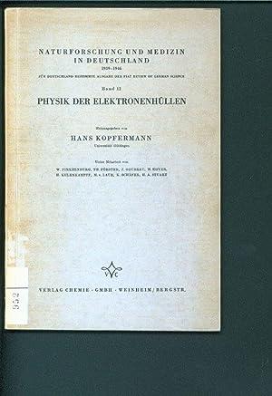PHYSIK DER ELEKTRONENHUELLEN.: Kopfermann, Hans: