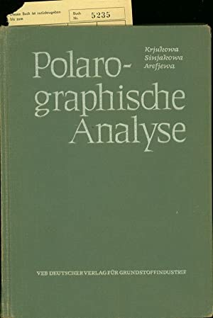 POLOGRAPHISCHE ANALYSE.: KRJUKOWA, T.A. und S.I. SINJAKOWA: