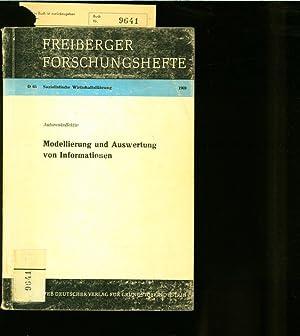 Modellierung und Auswertung von Informationen / Autorenkoll. Freiberger Forschungshefte, D 65.
