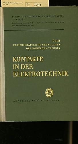 Kontakte in der Elektrotechnik: Vorträge, gehalten auf d. Konf. d. Forschungsgemeinschaft d. ...