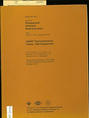 JANAF THERMOCHEMICAL TABLES, 1982 SUPPLEMENT. Physical and: Chase, M. W.: