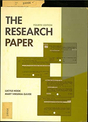 The Research Paper: Gathering library material organizing and preparing the manuscript.: Hook, ...