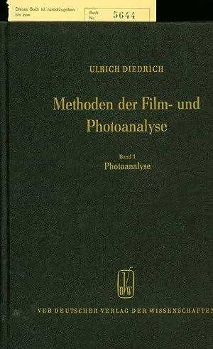 Methoden der Film- und Photoanalyse. Band 1: Photoanalyse.: Friedrich, Ulrich: