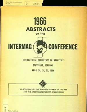 Abstracts oft he 1966 Intermag Conference: April 20, 21, 22.