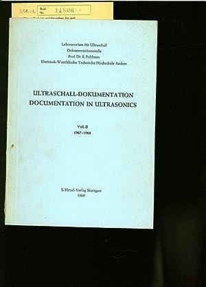 ULTRASCHALL-DOKUMENTATION. (DOCUMENTATION IN ULTRASONICS, Volume 2).: POHLMAN, R.: