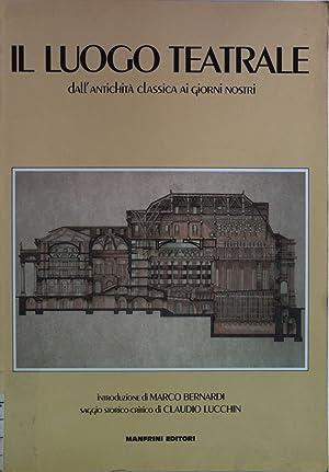 Il luogo teatrale dall antichita classica ai: Calliano, Manfrini: