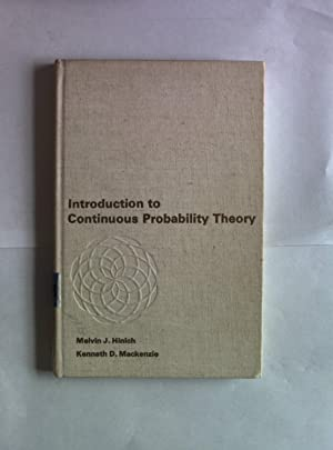 Introduction to Continuous Probability Theory.: Hinich, Melvin J.: