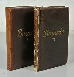 Tutte le opere di Matteo M. Boiardo. A cura di Angelandrea Zottoli. 2 Volumes (complete). RARE!!!: ...