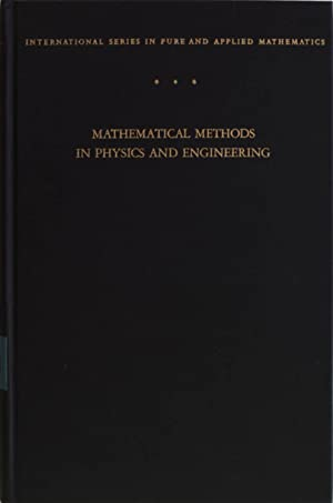 Mathematical Methods in Physics and Engineering. International: Dettmann, John W.: