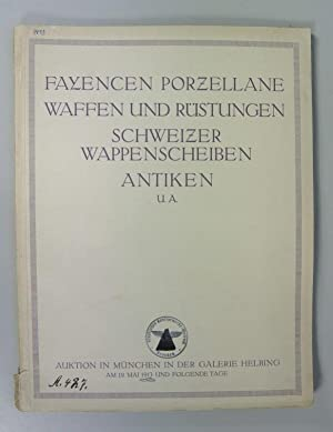 Fayencesammlung Max Guggenheimer, Memmingen. Wappenscheiben aus Schweizer Privatbesitz, Waffen und ...