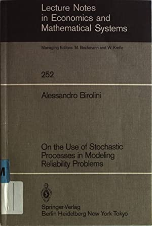 On the use of stochastic processes in: Birolini, Alessandro: