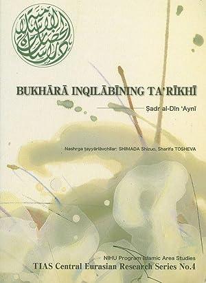 Bukhara Inqilabining ta Rikhi. RARE! THIAS Central Eurasian Research Series, No. 4. NIHU program ...