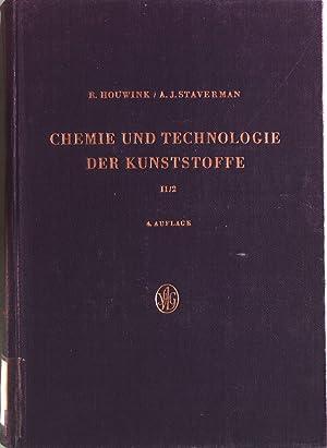 Chemie und Technologie der Kunststoffe, Band II, Teil 2: Industrielle Herstellung und Eigenschaften...