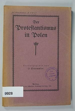 Der Protestantismus in Polen.: Staemmler, D. [hrsg.]: