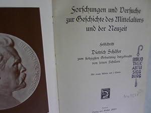 Forschungen und Versuche zur Geschichte des Mittelalters und der Neuzeit. Festschrift Dietrich Sch&...