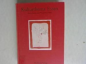 Ansichten und Problemfelder. Kulturthemen Essen, Band 1.: Neumann, Gerhard, Hans Juergen Teuteberg ...