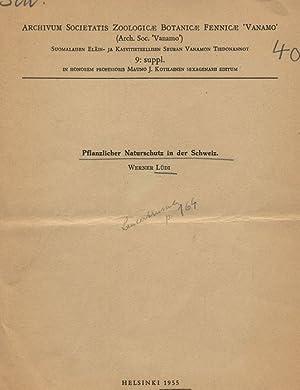"""Pflanzlicher Naturschutz in der Schweiz. Archivum Societatis Zoologicae Botanicae Fennicae """"..."""