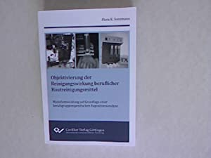 Objektivierung der Reinigungswirkung beruflicher Hautreinigungsmittel: Modellentwicklung auf ...