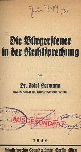 Die Bürgersteuer in der Rechtsprechung.: Oermann, Josef: