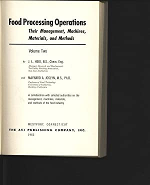 Food Processing Operations. Their Management, Machines, Materials,: Joslyn, Maynard A.