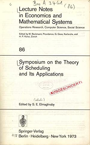 Symposium on the Theory of Scheduling and: Elmaghraby, S. E.: