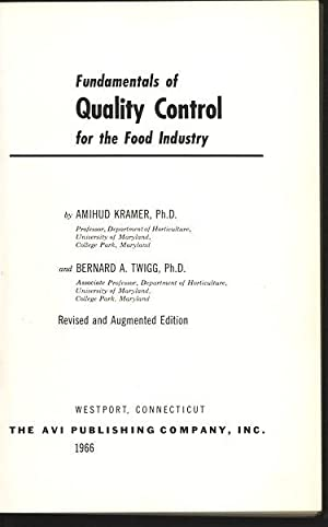 Fundamentals of Quality Control for the Food: Amihud, Kramer and