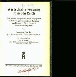 Wirtschaftswerbung im neuen Reich. Vom Wesen der geschäftlichen Propaganda im Rahmen ...