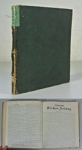 LUTHERISCHE KIRCHEN-ZEITUNG, 3. Band (1871) - Der letzte Jahrgang. (Enthält u.a.: Vom ...