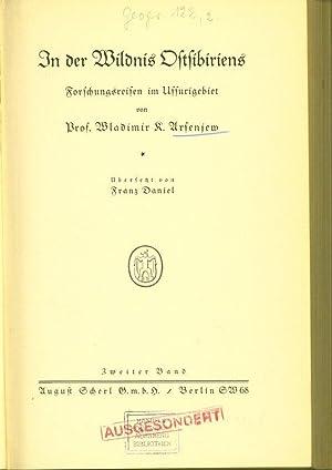 In der Wildnis Ostsibiriens. Forschungsreisen im Ussurigebiet, Bd. 2. (Übersetzt von Franz ...