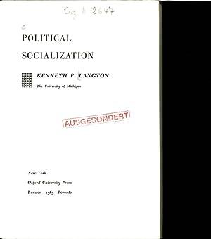 POLITICAL SOCIALIZATION.: LANGTON, KENNETH P.: