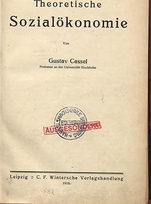 Theoretische Sozialökonomie.: Cassel, Gustav: