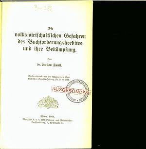 Die volkswirtschaftlichen Gefahren des Buchforderungskredites und ihre Bekämpfung. Sonderdruck...