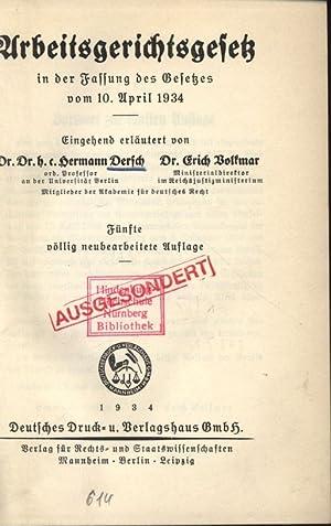 Arbeitsgerichtsgesetz in der Fassung des Gesetzes vom 10. April 1934.: Dersch, Hermann und Erich ...