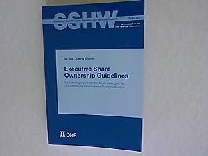 Executive Share Ownership Guidelines. Kapitalbeteiligungsvorschriften für Verwaltungsrat und ...