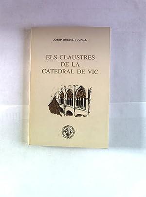 Els claustres de la Catedral de Vic.: Gudiol i Cunill,