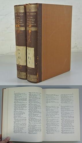 Internationale Personalbibliographie 1800 - 1943. 2 Bände: A - K / L - Z (vollstä...