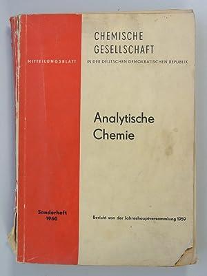 ANALYTISCHE CHEMIE. Bericht von der Jahreshauptversammlung 1959. (Mitteilungsblatt der Chemischen ...