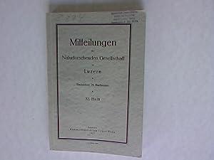 Mitteilungen der Naturforschenden Gesellschaft in Luzern. XI. Heft.: Bachmann, H.: