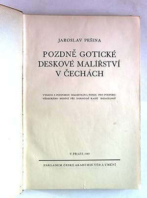 Pozdne goticke deskove malirstvi v cechach.: Pesina, Jaroslav: