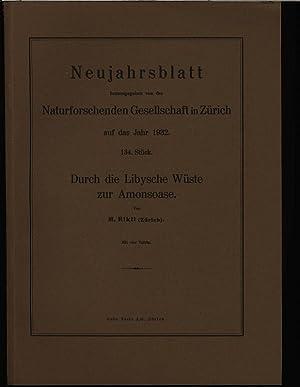 Durch die Libysche Wüste zur Amonsoase, in: NEUJAHRSBLATT, Nr. 134. Naturforschende ...