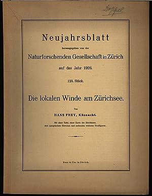 Die lokalen Winde am Zürichsee, in: NEUJAHRSBLATT, Nr. 128. Naturforschenden Gesellschaft in Z...