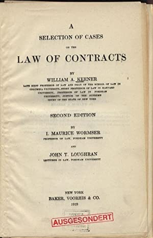 A Selection of Cases of the Law of Contracts: Keener, William: