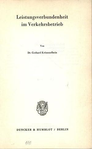 Leistungsverbundenheit im Verkehrsbetrieb.: Krömmelbein, Gerhard: