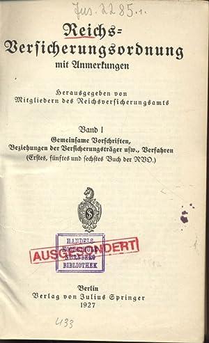 Reichs-Versicherungsordnung mit Anmerkungen. Band I. Gemeinsame Vorschriften, Beziehungen der ...