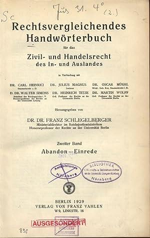 Rechts vergleichendes Handwörterbuch für das Zivil- und Handelsrecht des In- und ...
